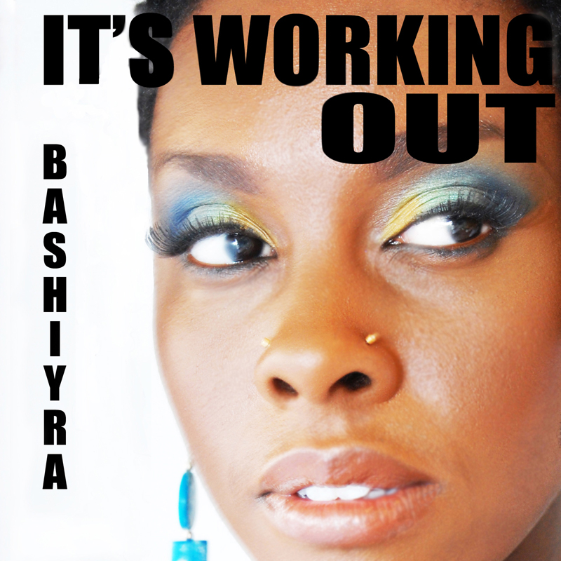 Bashiyra_It's_Working_Out_Trans_Phatt_hi_res