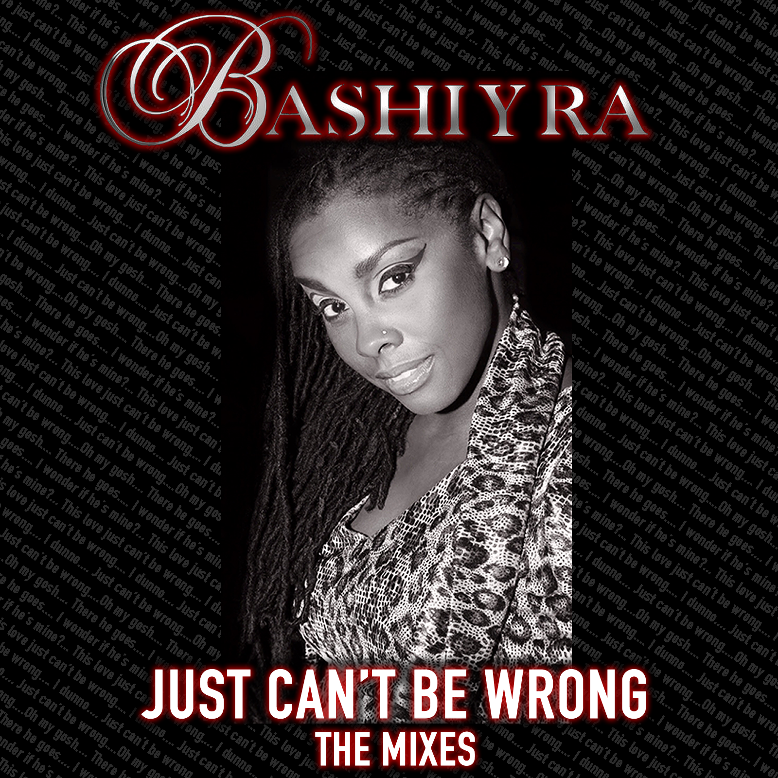 JUST CAN'T BE WRONG The Mixes (Artwork) BASHIYRA